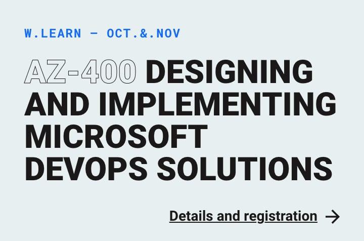 Webstep Learn - AZ-400 Designing and Implementing Microsoft DevOps Solutions